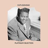 Fats Domino - Platinum Selection by Fats Domino