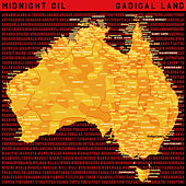 Gadigal Land von Midnight Oil