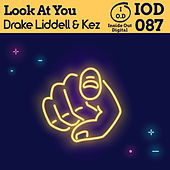Look At You von Drake Liddel
