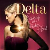 Dancing With A Broken Heart de Delta Goodrem