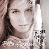 Wish You Were Here - EP de Delta Goodrem