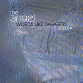 Words Like Daggers de The Angel