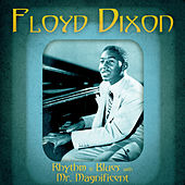 Rhythm & Blues with Mr. Magnificent (Remastered) de Floyd Dixon