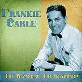 The Wizard of the Keyboard (Remastered) by Frankie Carle