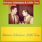 Adriano celentano & little tony von Little Tony Adriano Celentano