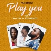Play You (Remix) by Weirdz