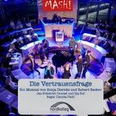 Die Vertrauensfrage von MASH! Musical-Academy Schleswig-Holstein