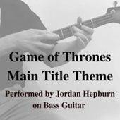 Game of Thrones (Main Title Theme) van Jordan Hepburn
