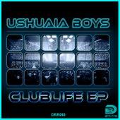 Clublife EP von Ushuaia Boys