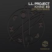 Khine #3 (25Y Tech Mixes) by L.L. Project