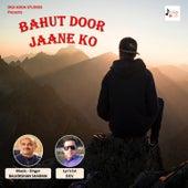 Bahut Door Jaane Ko - Single de Balkrishan Sharma