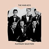 The Mar-Keys - Platinum Selection by The Mar-Keys