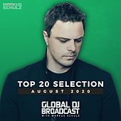 Global DJ Broadcast - Top 20 August 2020 von Markus Schulz