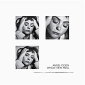 Waving, Smiling von Angel Olsen
