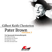 Edition 3: Vier Spannende Kriminalhörspiele von Pater Brown