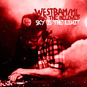 Sky Is the Limit von Westbam