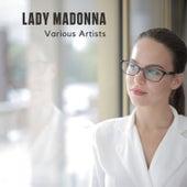 Lady Madonna di Laura Quartucci, Comunità Gesù Ama, Samantha Sax -, Richard Leoni
