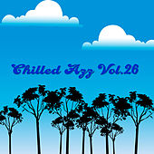 Chilled Azz, Vol. 26 by Various Artists