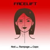 Facelift (feat. Rampage & CAPO) de Nod
