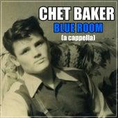 Blue Room (A Cappella) de Chet Baker