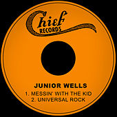 Messin' with the Kid de Junior Wells
