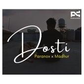 Dosti by Paranox