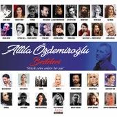 Attila Özdemiroğlu Besteleri von Çeşitli Sanatçılar