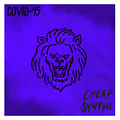 Covid-45 by Cheap Synths