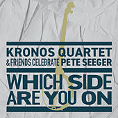 Which Side Are You on? (feat. Lee Knight) by Kronos Quartet