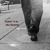 Takin' It to the Streets by Rufus Harris
