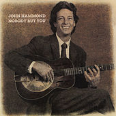 Nobody But You di John Hammond
