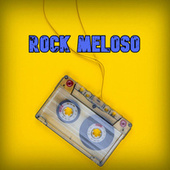 Rock Meloso de Various Artists