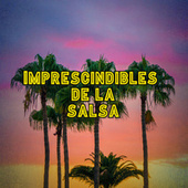 Imprescindibles de la Salsa de Various Artists
