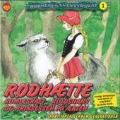 Rødhætte / Rumleskaft / Klodshans / Prinsessen på ærten von Børnenes Eventyrskat