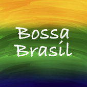 Bossa Brasil di Various Artists