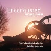 Unconquered von Michael Torke
