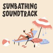 Sunbathing Soundtrack de Various Artists