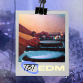 TBT EDM de Various Artists
