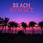 Beach Sunset by Various Artists