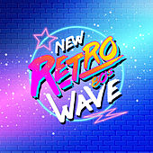 New Retro 80s Wave de Various Artists