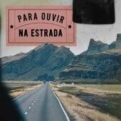 Pra Ouvir na Estrada de Various Artists