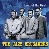 Best of the Best (Remastered) von The Crusaders