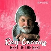Best of the Best (Remastered) by Ray Conniff
