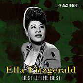 Best of the Best (Remastered) by Ella Fitzgerald