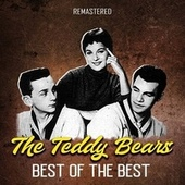 Best of the Best (Remastered) von The Teddy Bears