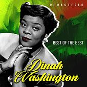Best of the Best (Remastered) by Dinah Washington