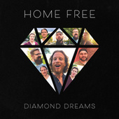 Diamond Dreams de Home Free