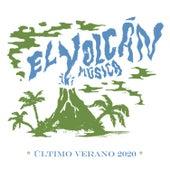 El Volcán Música: Último Verano 2020 by Various Artists