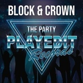 The Party de Block and Crown
