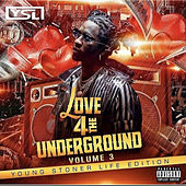 Love 4 the Underground 3 : YSL Edition by Various Artists